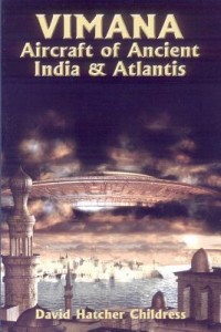 Vimana-Aircraft-of-Ancient-India-and-Atlantis-Childress-David-9780932813121