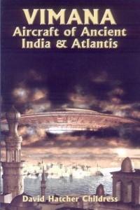 Vimana-Aircraft-of-Ancient-India-and-Atlantis-Childress-David-9780932813121